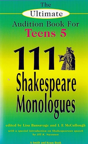 9781575253565: One Hundred and Eleven Shakespeare Monologues: 5 (The Ultimate Audition Book for Teens)