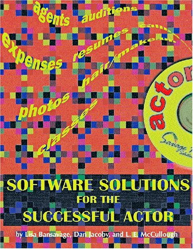Software Solutions for the Successful Actor (with CD software)