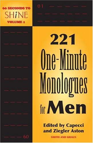 9781575254005: 60 Seconds To Shine Volume I: 221 One-Minute Monologues for Men