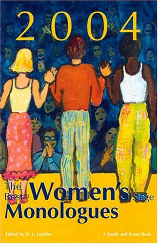 The Best Women's Stage Monologues of 2004
