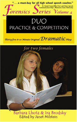 9781575254074: Forensics Duo Series Volume 4: Duo Practice and Competition Thirty-five 8-10 Minute Original Dramatic Plays for Two Females