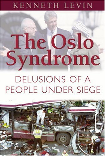 9781575254173: The Oslo Syndrome: Delusions of a People Under Siege