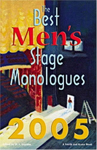 The Best Men's Stage Monologues 2005 (Best Men's Stage Monologues): D. L. Lepidus