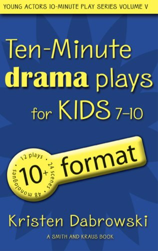 9781575254388: Ten-Minute Drama Plays for Kids 7-10/10+ Format Volume 5