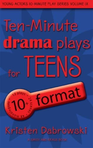 9781575254401: Ten-Minute Drama Plays for Teens/10+ Format Volume 9