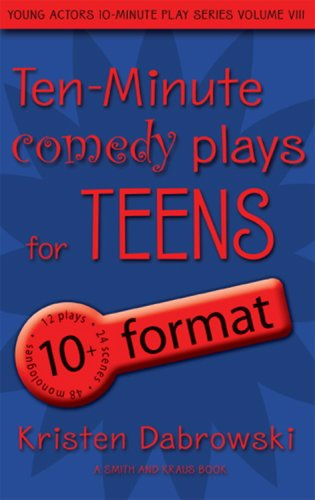 Ten-Minute Comedy Plays for Teens/10+ Format Volume 8: Dabrowski, Kristen