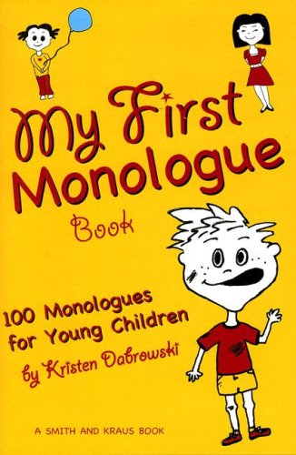 9781575255330: My First Monologue Book: 100 Monlogues for Young Children (My First Acting Series) (Young Actors)
