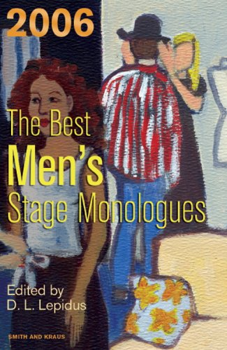 9781575255545: The Best Men's Stage Monologues of 2006