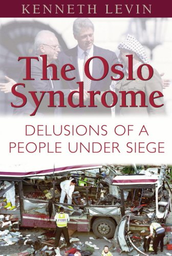 9781575255576: The Oslo Syndrome: Delusions of a People Under Siege