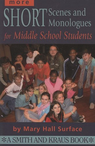 9781575255606: More Short Scenes and Monologues for Middle School Students: Inspired by Literature, Social Studies, and Real Life (Young Actor Series) (Young Actor Series)