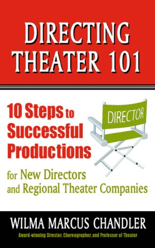 9781575255835: Directing Theater 101: 10 Steps to Successful Productions