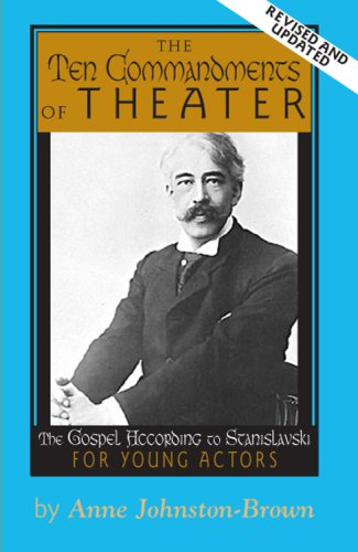 The 10 Commandments of Theater: The Gospel: Johnston-Brown, Anne