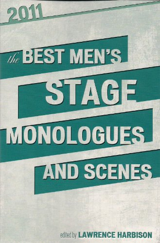 9781575257808: The Best Men's Stage Monologues and Scenes 2011
