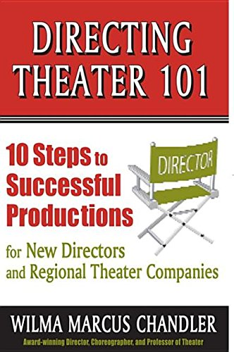 9781575258775: Directing Theater 101: 10 Steps to Successful Productions: 10 Steps to Successful Productions