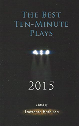 9781575258980: The Best Ten-Minute Plays 2015 (Best 10 Minute Plays)