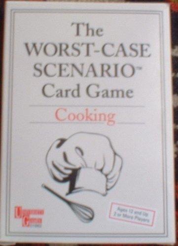 9781575282282: The Worst-case Scenario Card Game: Cooking