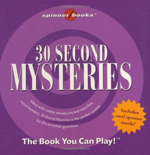9781575289076: 30 Second Mysteries [With Spinner]