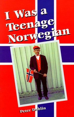 9781575321097: I Was a Teenage Norwegian