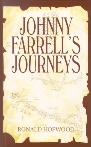 Johnny Farrell's Journeys: Hopwood, Ron