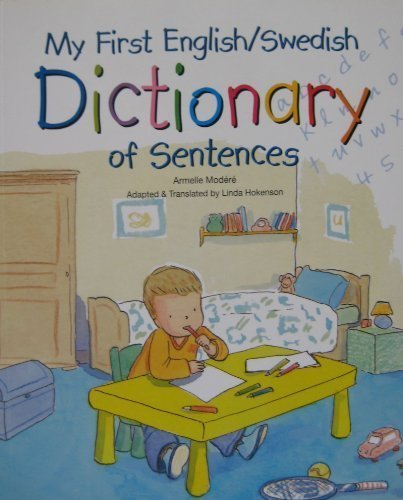 9781575340494: My First English/Swedish Dictionary of Sentences