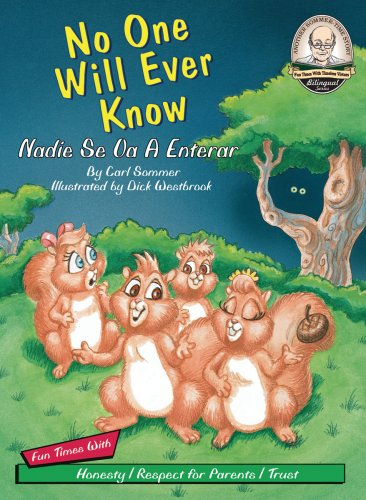 9781575371887: No One Will Ever Know / Nadie Se Va A Enterar (with CD Read Along) (Another Sommer-time Story Bilingual) (English and Spanish Edition)