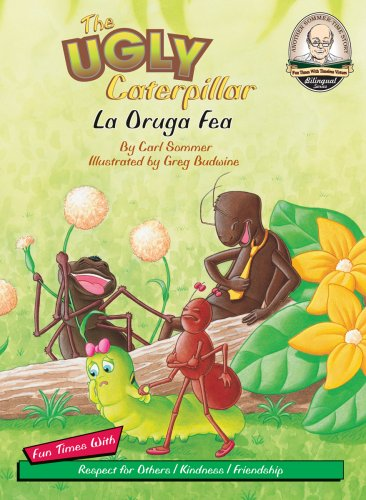 9781575371962: The Ugly Caterpillar / La Oruga Fea (with CD Read Along) (Another Sommer-time Story Bilingual) (English and Spanish Edition)