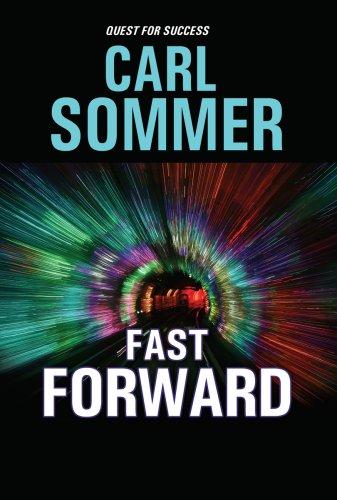 Fast Forward (Quest for Success Series): Carl Sommer, Greg Budwine (Illustrator)