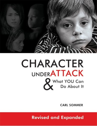 9781575373522: Character Under Attack: & What You Can Do About It
