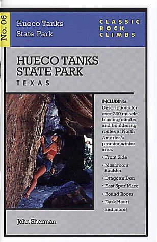 Hueco Tanks State Park, Texas (Classic Rock: Sherman, John