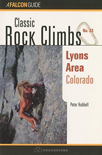 9781575400488: Classic Rock Climbs No. 23 Lyons Area, Colorado