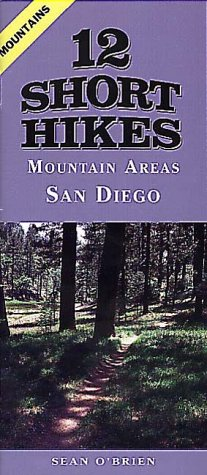 9781575400815: 12 Short Hikes San Diego Mountains