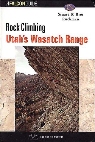 9781575400907: Rock Climbing Utah's Wasatch Range