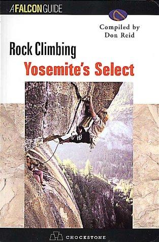 9781575401157: Rock Climbing Yosemite's Select