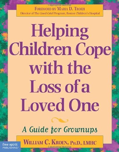 9781575420004: Helping Children Cope with the Loss of a Loved One: A Guide for Grown Ups