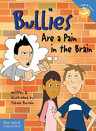 9781575420233: Bullies Are a Pain in the Brain (Laugh & Learn®)