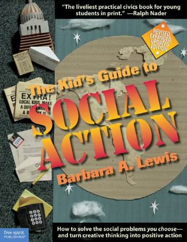 9781575420387: The Kid's Guide to Social Action: How to Solve the Social Problems You Choose-And Turn Creative Thinking into Positive Action