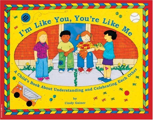 9781575420394: I'm Like You, You're Like Me: A Child's Book About Understanding and Celebrating Each Other