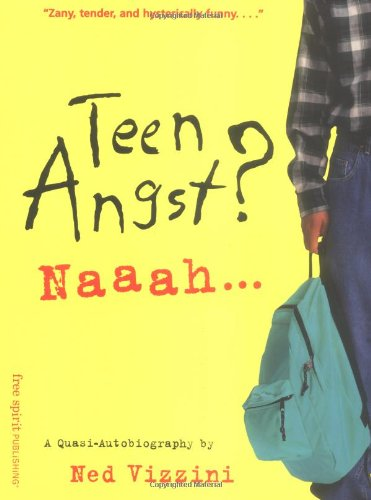9781575420844: Teen Angst? Naaah: A Quasi-Autobiography