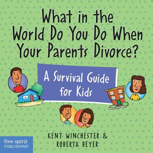 9781575420929: What in the World Do You Do When Your Parents Divorce? A Survival Guide for Kids