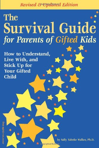 9781575421117: The Survival Guide for Parents of Gifted Kids: How to Understand, Live With, and Stick Up for Your Gifted Child
