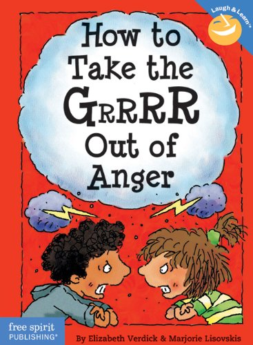 9781575421179: How to Take the Grrrr Out of Anger (Laugh & Learn)
