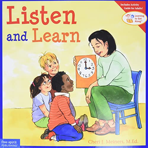Listen and Learn (Learning to Get Along,: Cheri J. Meiners