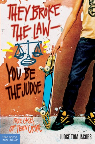 9781575421346: They Broke the Law―You Be the Judge: True Cases of Teen Crime