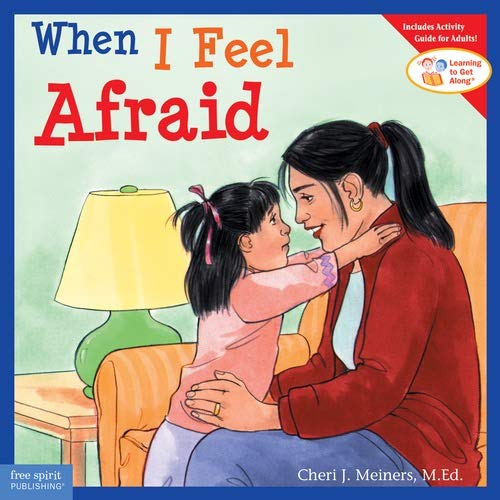 9781575421384: When I Feel Afraid (Learning to Get Along)