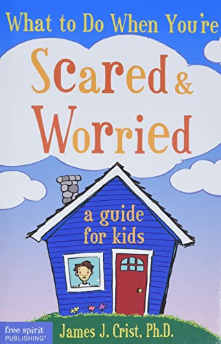 9781575421537: What to Do When You're Scared and Worried: A Guide for Kids