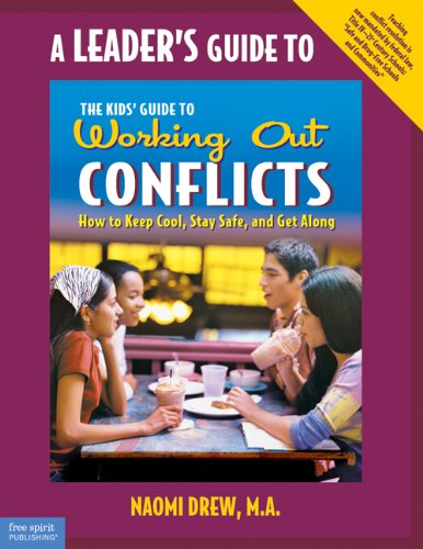 9781575421544: A Leader's Guide to The Kids' Guide to Working Out Conflicts