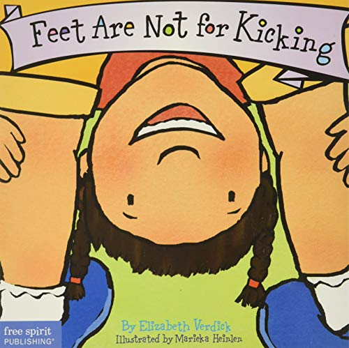 9781575421582: Feet Are Not for Kicking (Board Book) (Best Behavior Series)