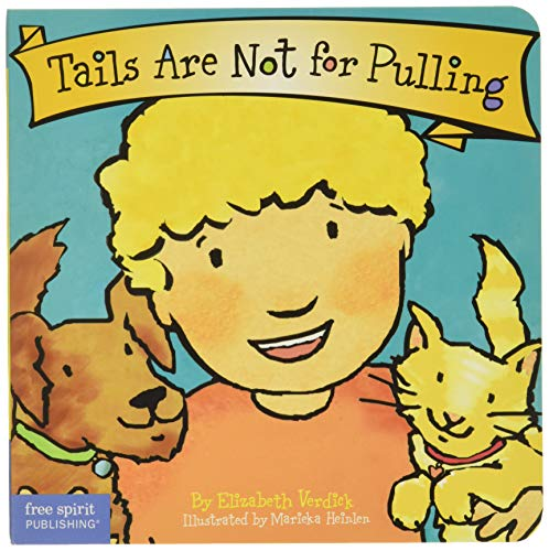 9781575421803: Tails Are Not for Pulling (Board Book) (Best Behavior Series)
