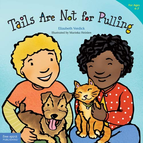 9781575421810: Tails are Not for Pulling (Best Behavior)