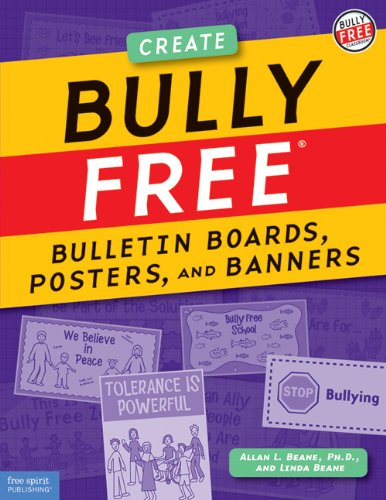 Bully Free® Bulletin Boards, Posters, and Banners: Beane, Allan L.;